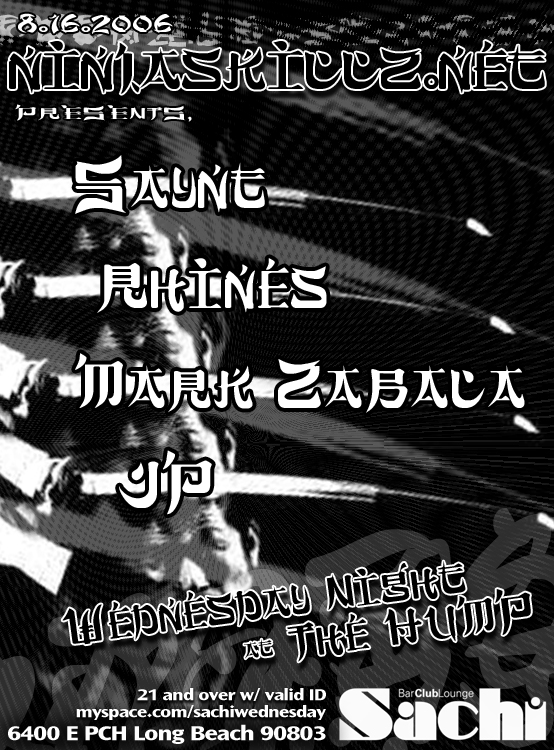 *Ninjas Invade theHump@Sachi* ---> Wednesday Night!  ---> LongBeach